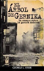 El Árbol de Gernika. Un ensayo sobre la guerra moderna
