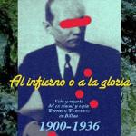 Al infierno o a la gloria.</br><h2><strong>Vida y muerte del ex cónsul y espía Wilhelm Wakonigg en Bilbao. 1900-1936</strong></h2>
