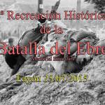 8ª Recreación Histórica de la Batalla del Ebro. Memorial Enric Jara