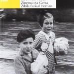 Cine y Guerra Civil en el País Vasco
