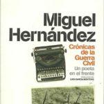 Crónicas de la Guerra Civil. </br><h2><strong>Un poeta en el frente</strong></h2>