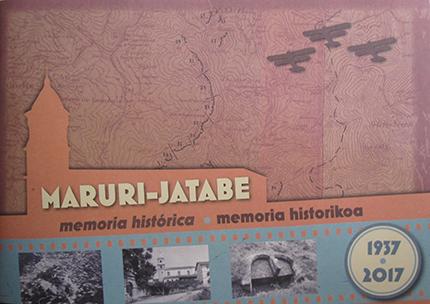 Maruri-Jatabe memoria histórica / memoria historikoa 1937-2017