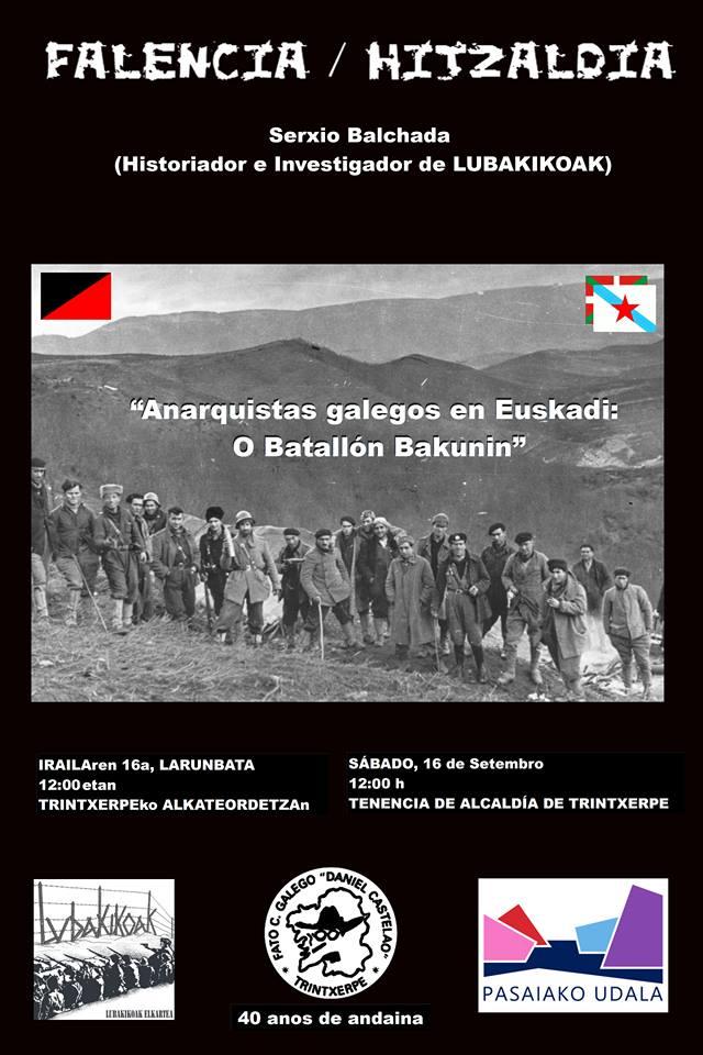 """Cartel Falencia / Hitzaldia """"Anarquistas galegos en Euskadi: O Batallón Bakunin"""""""
