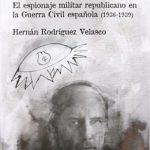 Una derrota prevista. </br><span>El espionaje militar republicano en la Guerra Civil española (1936-1939)</span>