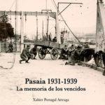 Pasaia 1931-1939. </br><span>La memoria de los vencidos</span>