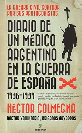 Diario de un médico argentino en la guerra de España 1936-1939