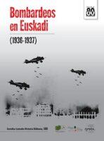 Bombardeos en Euskadi (1936-1937)
